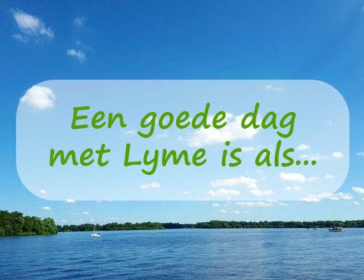 Foto: Een goede dag met Lyme is als